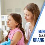 Pengertian Imunisasi/Vaksinasi dan Jenisnya Yang Harus Orang Tua Ketahui
