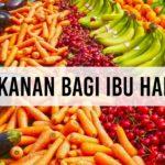 8 Makanan Sehat Bagi Ibu Hamil